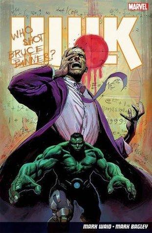Hulk, Vol. 1: Banner DOA  by  Mark Waid
