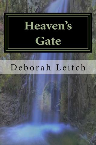 Heavens Gate  by  Deborah Leitch