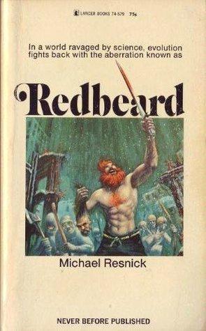 Redbeard (No. 74-579)  by  Michael Resnick