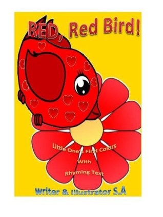RED, Red Bird: Little Ones First Colors  by  S a