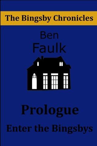 Enter the Bingsbys  by  Ben Faulk