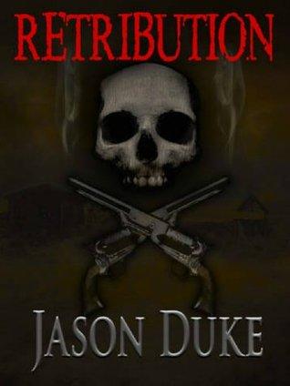 Retribution Jason Duke