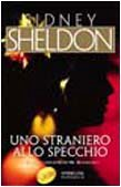 Uno straniero allo specchio Sidney Sheldon