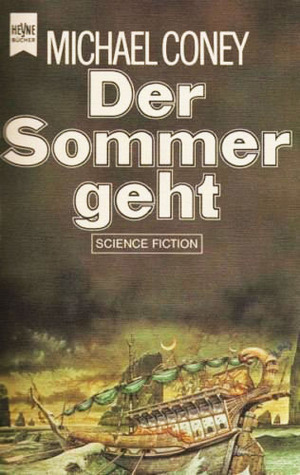 Der Sommer geht  by  Michael G. Coney