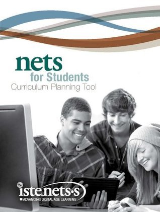 NETS for Students Curriculum Planning Tool  by  International Society for Technology in Education