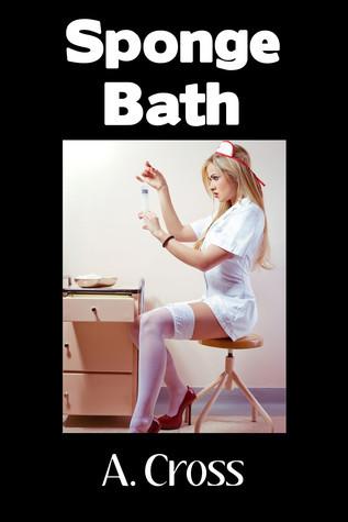 Sponge Bath A. Cross