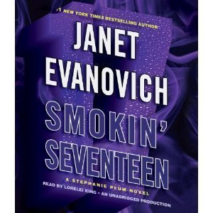 Smokin Seventeen: A Stephanie Plum Novel  by  Janet Evanovich
