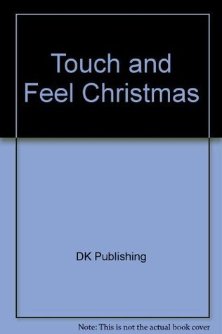 Touch and Feel Christmas  by  DK Publishing