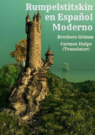 Rumpelstitskin en Español Moderno  by  BookCaps