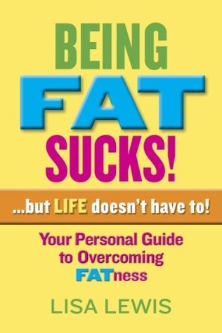 Being Fat Sucks Lisa Lewis