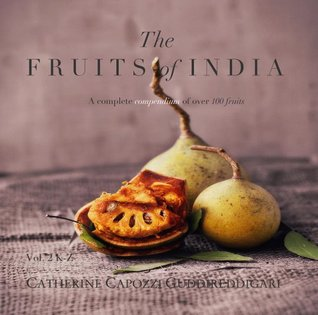 The Fruits of India, Vol 2 K-Z  by  Catherine Capozzi Guddireddigari
