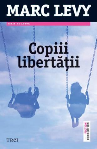 Copiii Libertatii Marc Levy