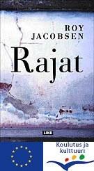 Rajat  by  Roy Jacobsen