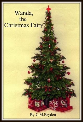 Wanda, The Christmas Fairy.  by  Christine Bryden