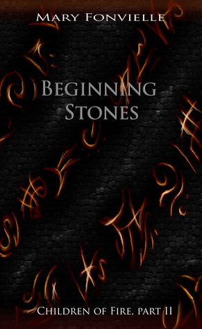 Beginning Stones  by  Mary Fonvielle