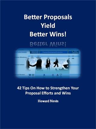 Better Proposals Yield Better Wins! Howard Nevin