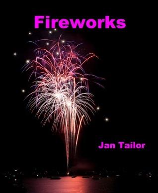 Fireworks Jan Tailor
