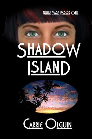 Shadow Island (The Nuhu Saga)  by  Carrie Olguin