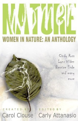 Women in Nature: An Anthology  by  Carol Clouse