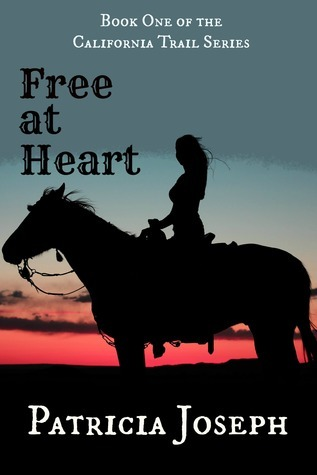 Free at Heart  by  Patricia Joseph