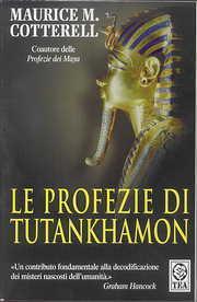 Le profezie di Tutankhamon Maurice M. Cotterell