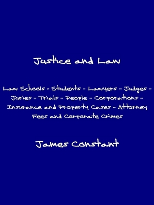 Justice and Law  by  James Constant
