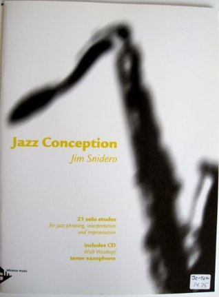 Jazz Conception Tenor Saxophone with CD  by  Jim Snidero