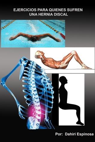 Ejercicios para quienes sufren una hernia discal Dahiri Espinosa