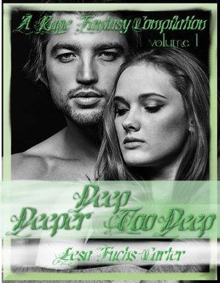 A Rape Fantasy Compilation  by  Lesa Fuchs-Carter