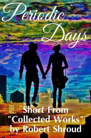 Periodic Days Robert Shroud