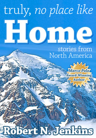 Truly, No Place Like Home  by  Robert N. Jenkins