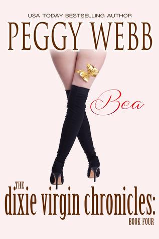 Bea (The Dixie Virgin Chronicles #4) Peggy Webb