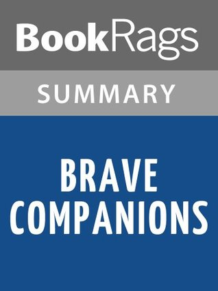 Brave Companions David McCullough | Summary & Study Guide by BookRags