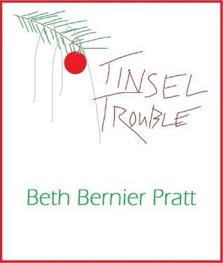 Tinsel Trouble Beth B. Pratt