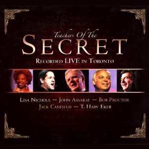 Teachers of the Secret: Recorded Live in Toronto  by  Lisa Nichols