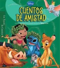 Cuentos de amistad: Un Tesoro de Cuentos  by  Walt Disney Company