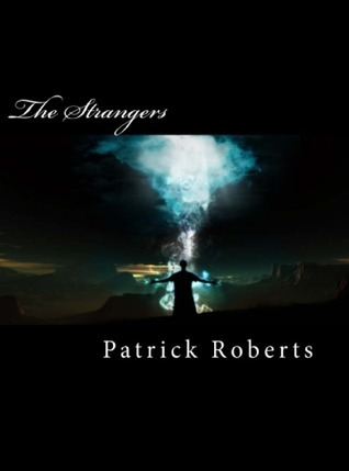 The Strangers  by  Patrick   Roberts