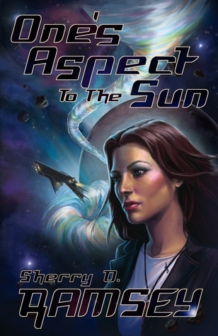 Ones Aspect to the Sun  by  Sherry D. Ramsey
