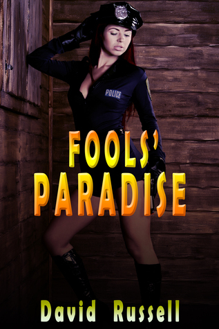 Fools Paradise  by  David Russell