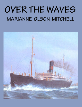 Over the Waves  by  Marianne Mitchell