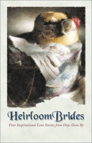 Heirloom Brides: Button String Bride/Wedding Quilt Bride/Bayside Bride/Persistent Bride Kristin Billerbeck