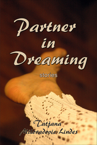 Partner in Dreaming  by  Tatjana Miloradovic-Lindes