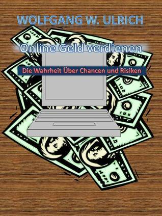 Online Geld Verdienen  by  Wolfgang Wilhelm Ulrich