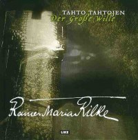 Tahto tahtojen Rainer Maria Rilke