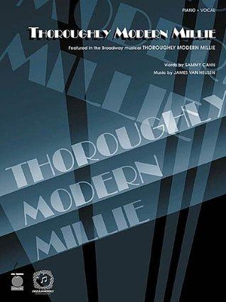 THOROUGHLY MODERN MILLIE Piano-Vocal Lyrics-Guitar Chords  by  James Van Heusen Sammy Cahn