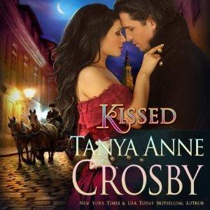 Kissed: A Southern Georgian Novel  by  Tanya Anne Crosby