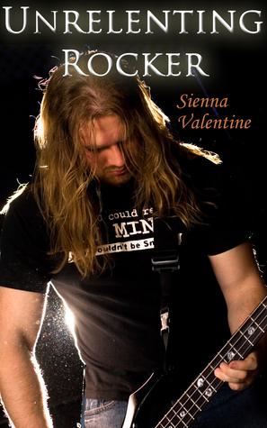Unrelenting Rocker Sienna Valentine