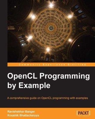 Opencl Programming Example by Ravishekhar Banger