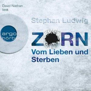 Zorn - Vom Lieben und Sterben (Zorn #2)  by  Stephan Ludwig