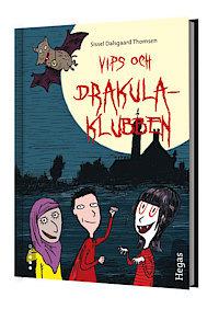 Vips och Drakula-klubben  by  Sissel Dalsgaard Thomsen